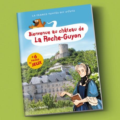Bienvenue au château de la Roche-Guyon