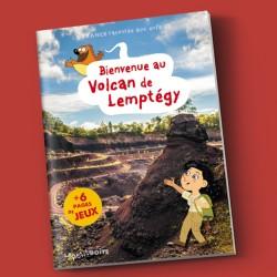 Bienvenue au volcan de Lemptégy