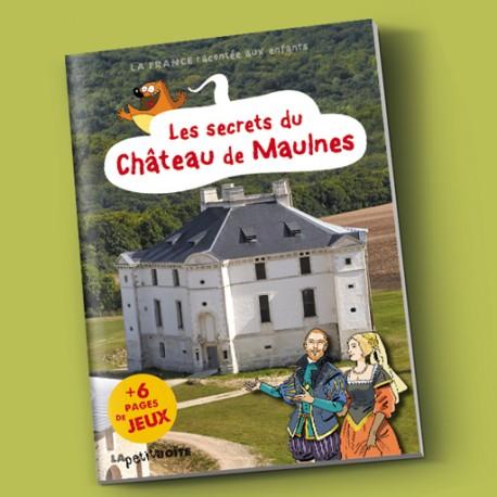 Les secrets du château de Maulnes