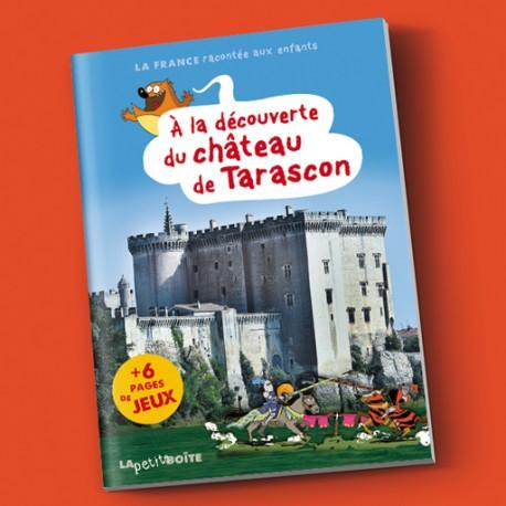 Livre pour enfants A la découverte du château de Tarascon