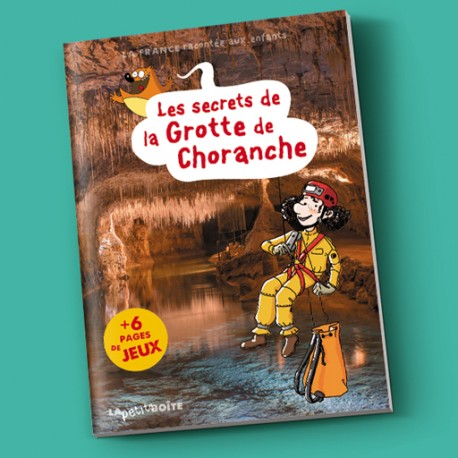 Livre pour enfants Les secrets de la grotte de Choranche