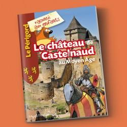 Livre pour enfants Le château de Castelnaud au Moyen Âge