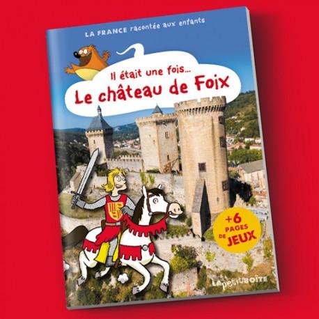Il était une fois le château de Foix