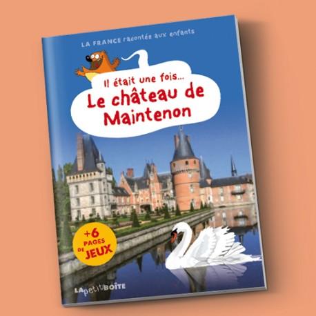 Livres pour enfants Il était une fois le château de Maintenon