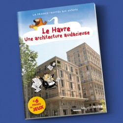 Le Havre, une architecture audacieuse