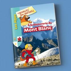 A la découverte du Mont Blanc