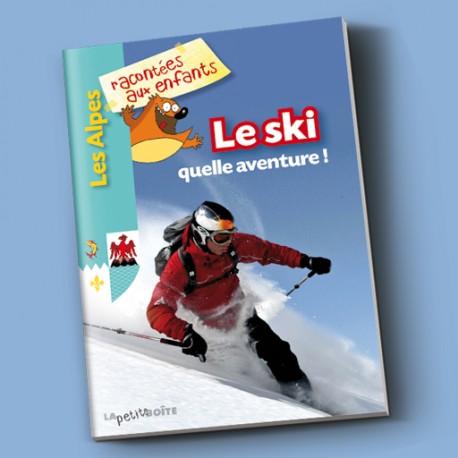 Le ski quelle aventure !