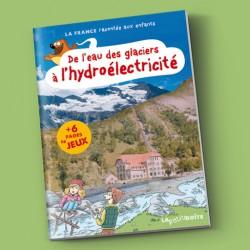 De l'eau des glaciers à l'hydroélectricité