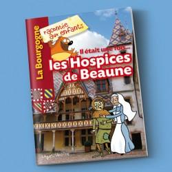Il était une fois… les Hospices de Beaune
