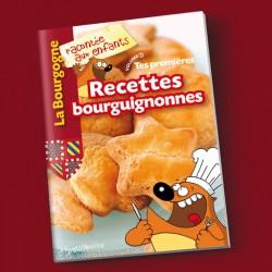 Tes premières recettes bourguignonnes