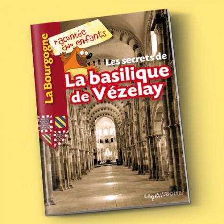 Les secrets de la basilique de Vézelay