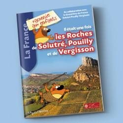 Il était une fois les Roches de Solutré, Pouilly et Vergisson