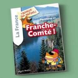 Bienvenue en Franche-Comté !