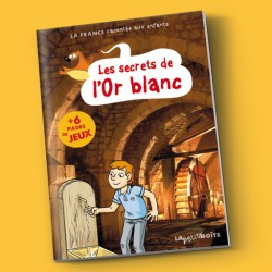 Les secrets de l'Or blanc