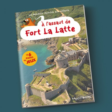 À l'assaut de Fort La Latte