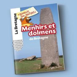 Menhirs et dolmens de Bretagne
