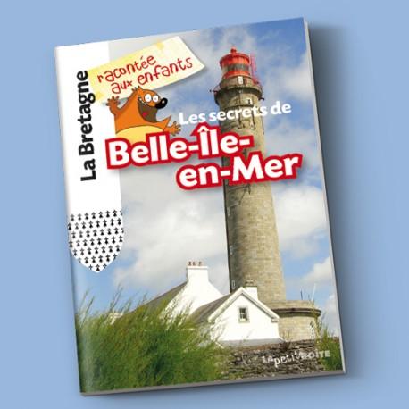 Les secrets de Belle-Île-en-Mer