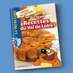 Tes premières recettes du Val de Loire