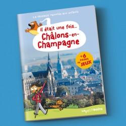 Il était une fois… Châlons-en-Champagne