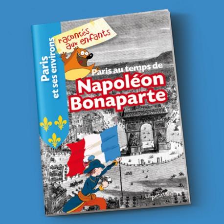 Paris au temps de Napoléon Bonaparte