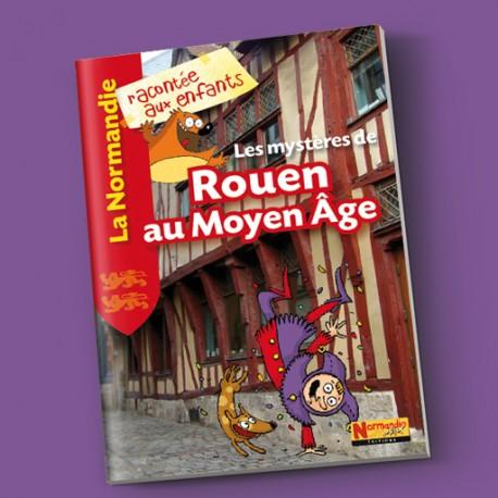 Les mystères de Rouen au Moyen Âge