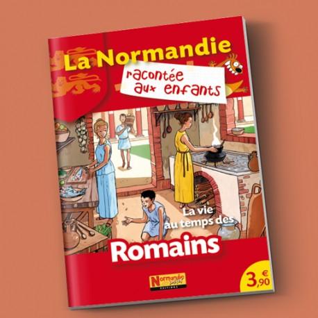 La vie au temps des Romains