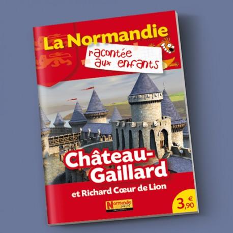 Château-Gaillard et Richard Cœur de Lion