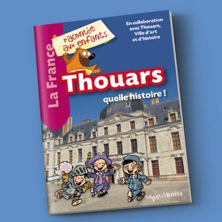 Thouars, quelle histoire !