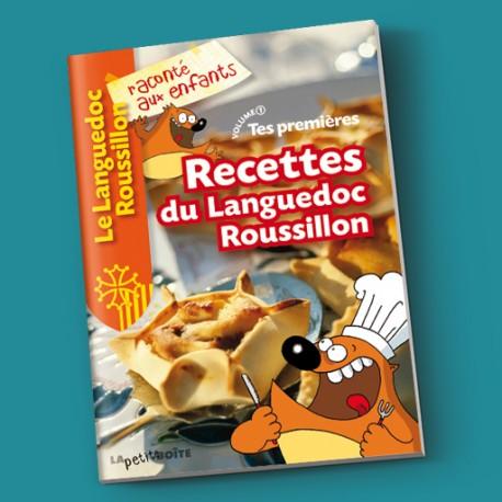 Tes premières recettes du Languedoc-Roussillon