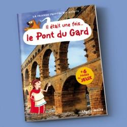 Il était une fois… le Pont du Gard