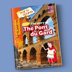 The story of The Pont du Gard